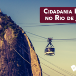 CIDADANIA ITALIANA NO RIO DE JANEIRO: COMO FUNCIONA?