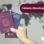 Diferença entre Cidadania e Naturalização Italiana