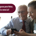 Processo de Neto em 2020: Nova Lei da Nacionalidade Portuguesa