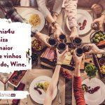 Parceria: Clube de vinhos Wine e Cidadania4u em perfeita harmonia